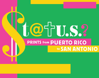 Status?: Prints from Puerto Rico to San Antonio
