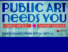 Call for Qualifications: Public Art Needs You to be considered for projects