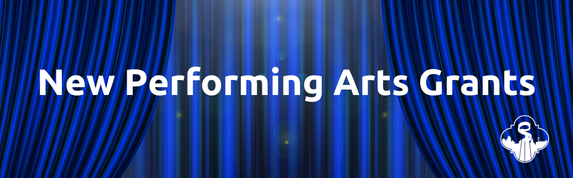 New Performing Arts Grants